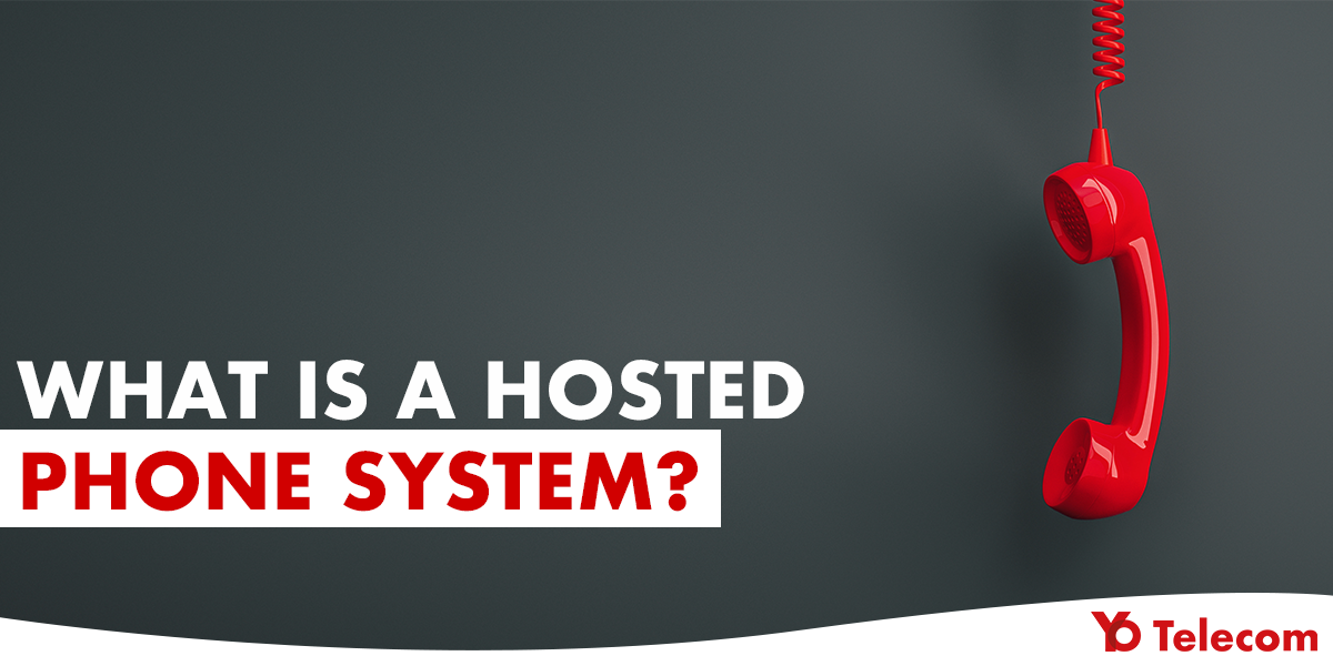 What is Hosted Phone System