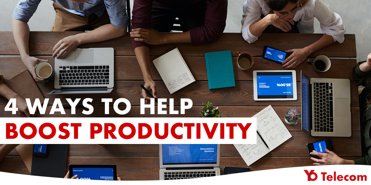 Four ways to help boost productivity