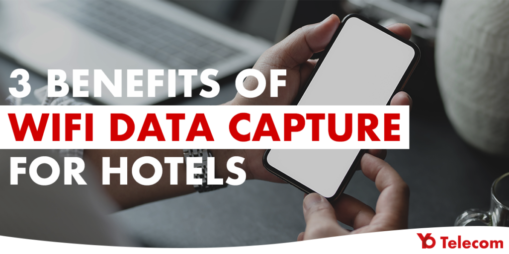 3 Benefits of WiFi Data Capture for Hotels