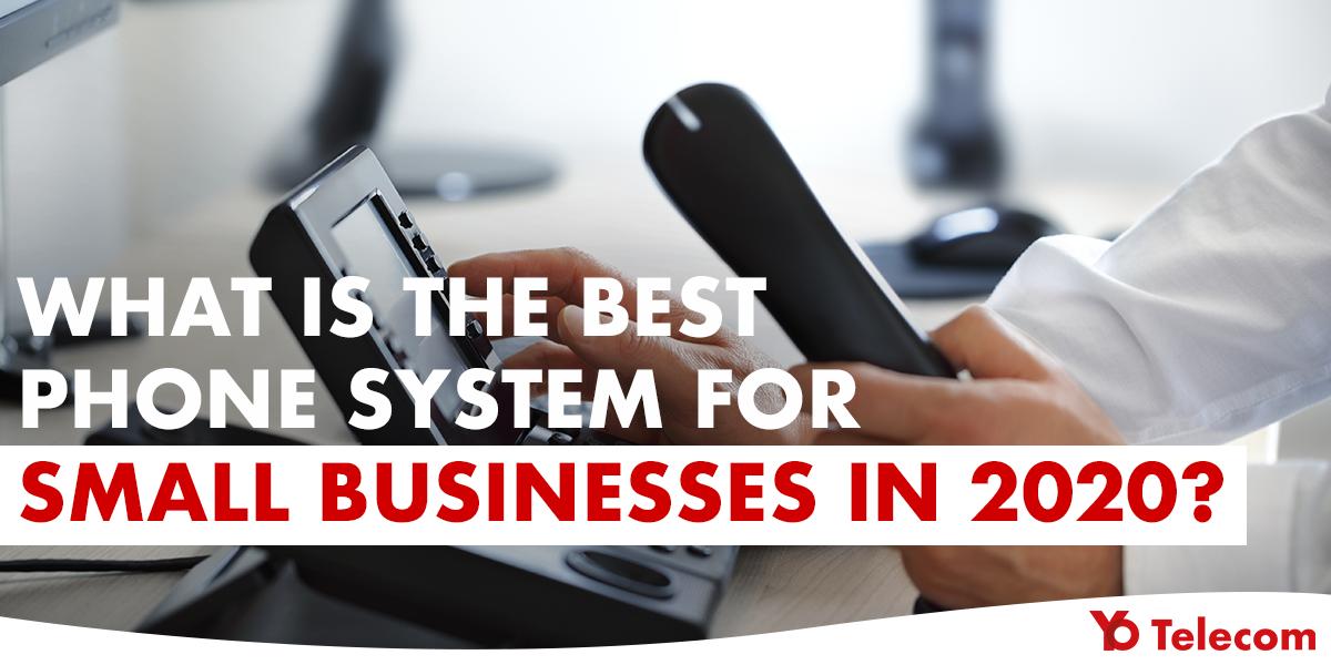 Best Phone System 2020