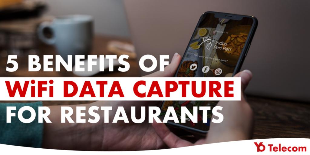 WiFi Data Capture For Restaurants